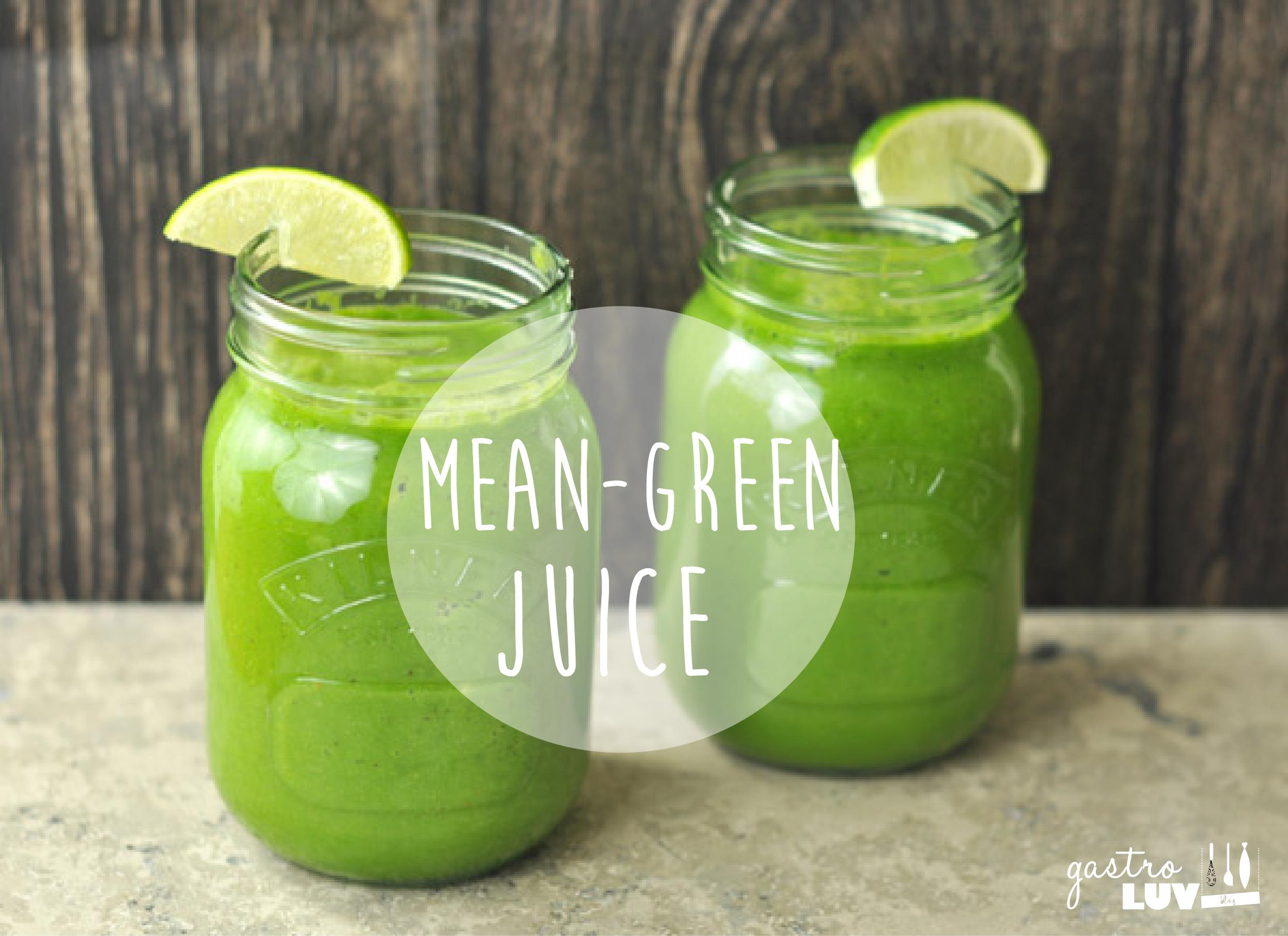 Detox Day 1… Mean Green Juice   GastroLuv